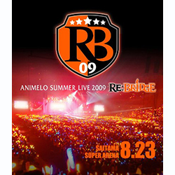 Animero Summer Live 2009 RE:BRIDGE 8.23